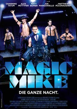 Magic Mike – Trailer und Kritik zum Film