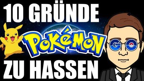 10 Gründe Pokémon Go zu hassen