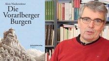 """Ein Überblick über """"die Vorarlberger Burgen"""""""