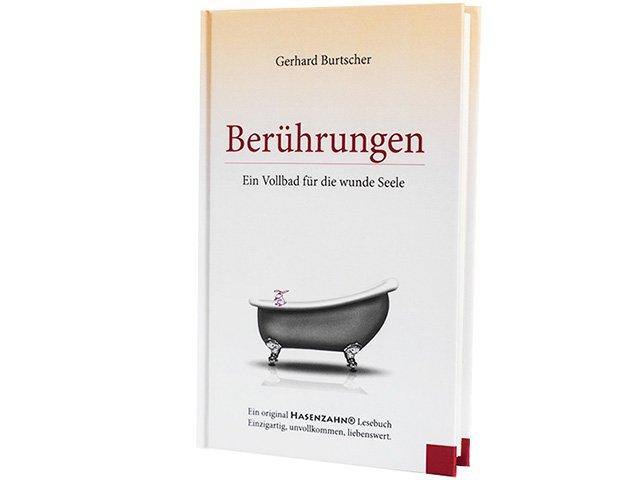 """""""Berührungen - Ein Vollbad für die wunde Seele"""""""
