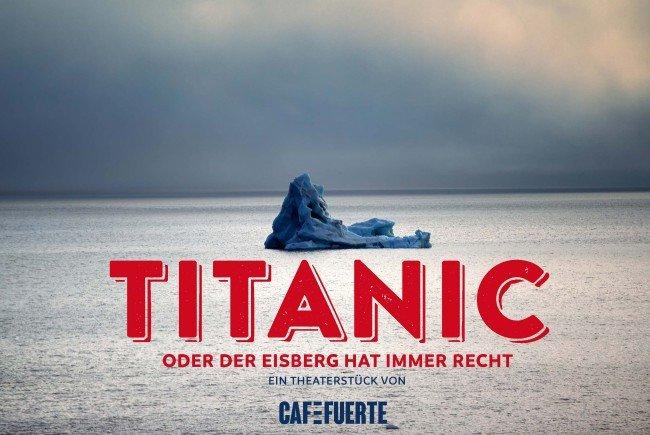 Titanic – oder der Eisberg hat immer recht