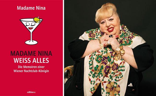 Madame Nina nimmt sich in ihren Memoiren kein Blatt vor den Mund