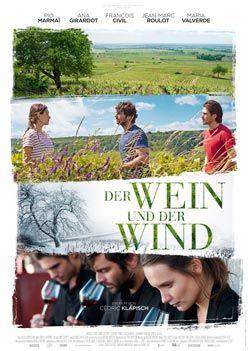 Der Wein und der Wind – Trailer und Kritik zum Film
